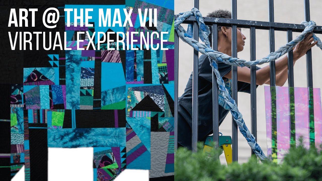 Artwork representing Art @ The Max VII Virtual Experience