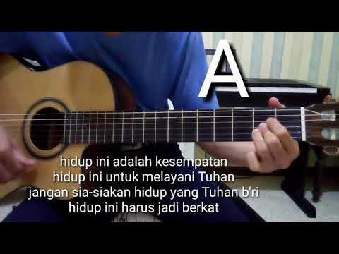 Belajar Gitar [hidup Ini Adalah Kesempatan]