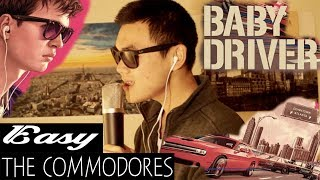 EASY-The Commodores (From Movie Baby Driver) (Music Cover)