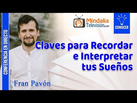 Claves para Recordar e Interpretar tus Sueños, por Fran Pavó