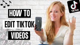 How to Edit a TikTok Video 2020 - Tik Tok Editing Tutorial