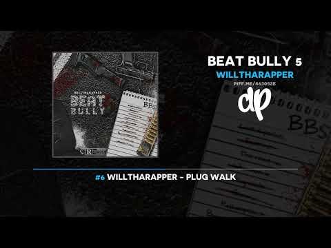 WillThaRapper - Beat Bully 5 (FULL MIXTAPE + DOWNLOAD)