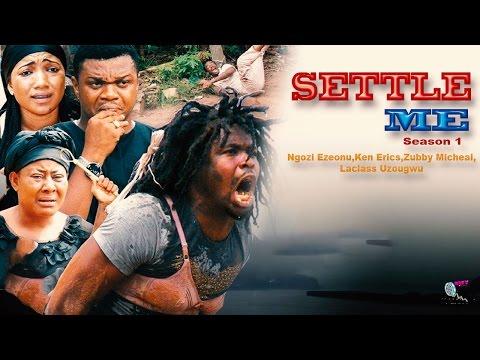 Settle Me Season 1 & 2  - 2015 Latest Nigerian Nollywood Movie