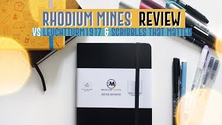 RHODIUM MINES Notebook REVIEW [ VS Leuchtturm & Scribbles that matter] | Qualcosa di Erre