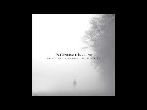 In Generale Inverno - Diario di un Mangiatore di Stelle (Full Album)
