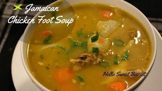My Jamaican Chicken Foot Soup | Hello Sweet Biscuit