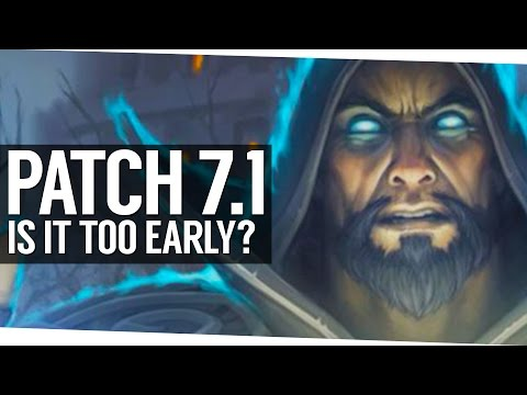 Is The Patch 7.1 Release Too Fast? - World of Warcraft Legion
