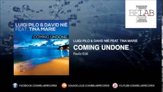 Luigi Pilo & David Niè Feat Tina marie - Coming Undone (Radio Edit)