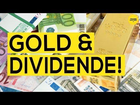 Gold & Dividende!