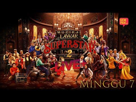 [LIVE] Muzikal Lawak Superstar 2 Live + | Minggu 7