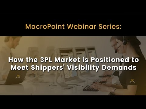 On-Demand Webinar | How the 3PL Market is Positioned to Meet Shippers' Visibility Demands