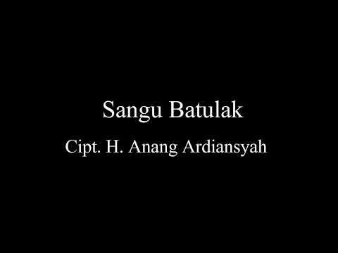 Lagu Banjar Sangu Batulak Cipt  H  Anang Ardiansyah