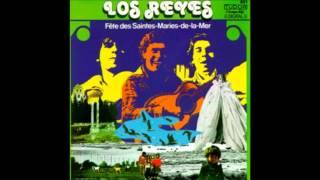Los Reyes - Je chante jusqu