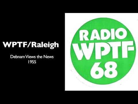 WPTF Radio: Debnam Views the News (1955)