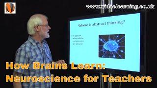How Brains Learn: Neuroscience for Teachers