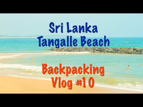 SRI LANKA | TANGALLE BEACH | Vlog 10