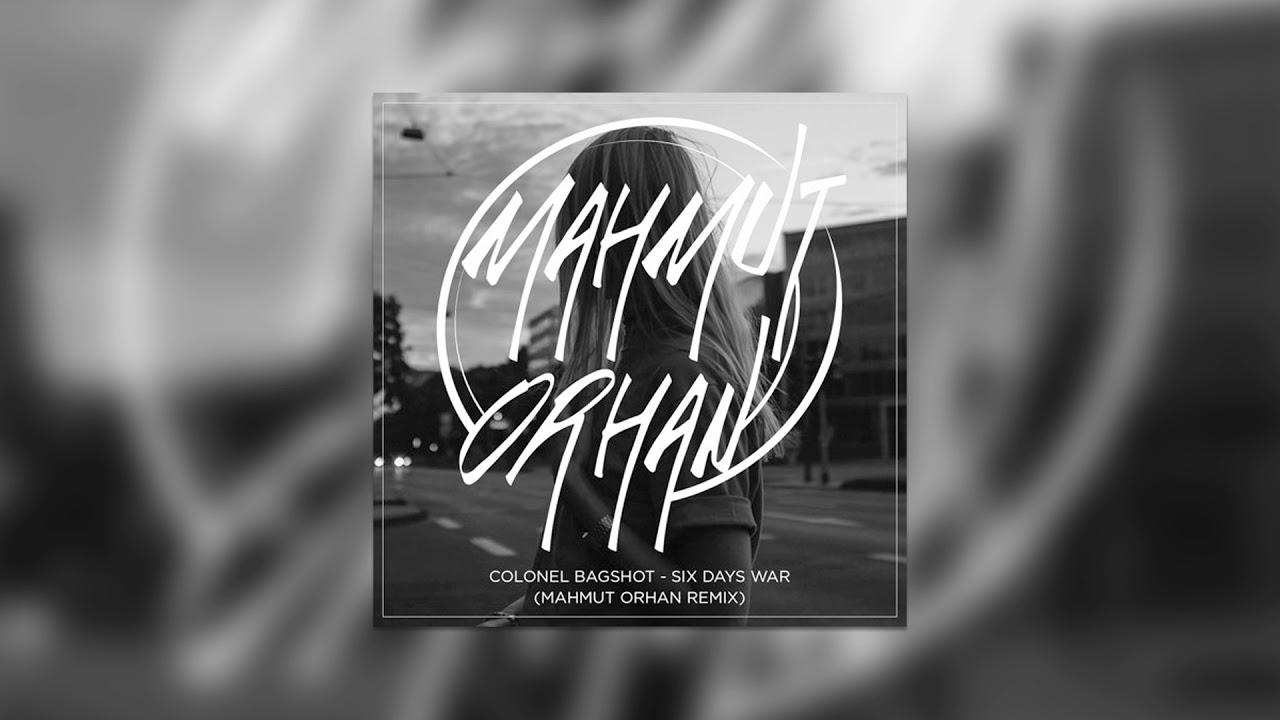 Colonel Bags Six Days War Mahmut Orhan Remix Cover Art