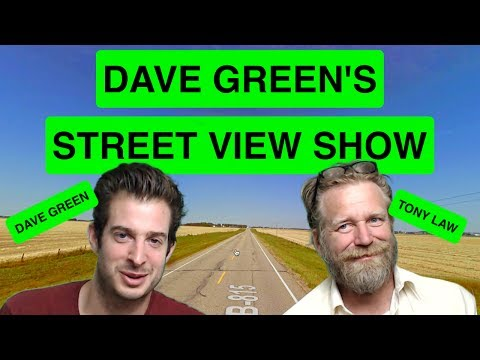 Dave Green's Street View Show - Tony Law
