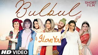 Full Movie: Bulbul (Short Film) | Divya Khosla Kumar | Shiv Pandit | Elli AvrRam