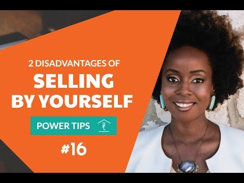 Power Tips #16: 2 Disadvantages of Selling Your Home By Yourself