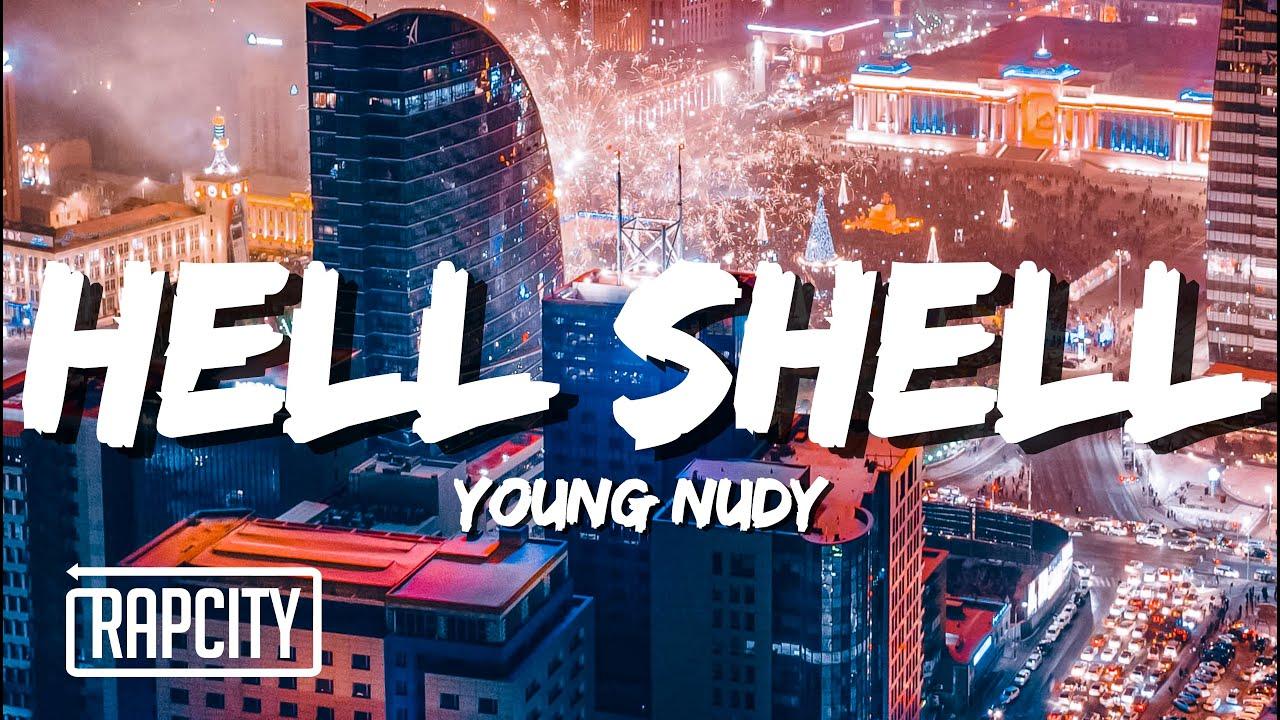 Young Nudy - Hell Shell (Lyrics)