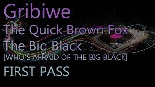 Скачать Gribiwe 327 UA The Quick Brown Fox The Big Black First Pass
