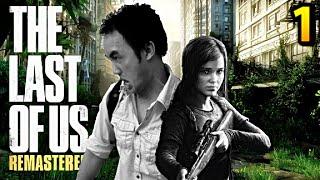 The Last of Us Remasterisé | Let's Play - Gameplay FR [Français] #1 | LA MERDE COMMENCE! | CBGames