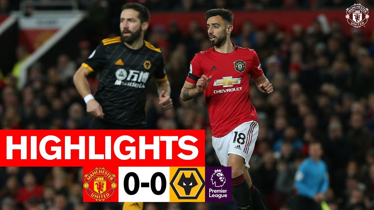 Highlights | Manchester United 0-0 Wolverhampton Wanderers | Premier League 2019/20