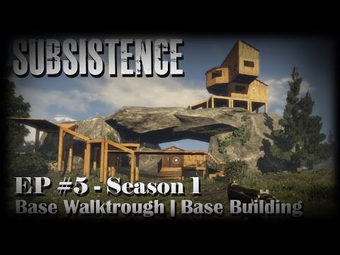 Subsistence | NEW Open World Survival Game | S1-EP5 | Base Walktrough | Base Building
