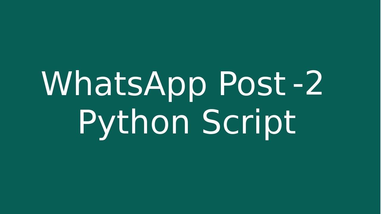 Whatsapp Post Multi Users - Python Script