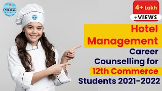 Hotel Management Career Counselling 2018 for 12th Commerce Student -Pacific University thumbnail