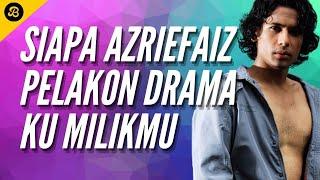Azriefaiz Buat Promo Drama Ku Milikmu