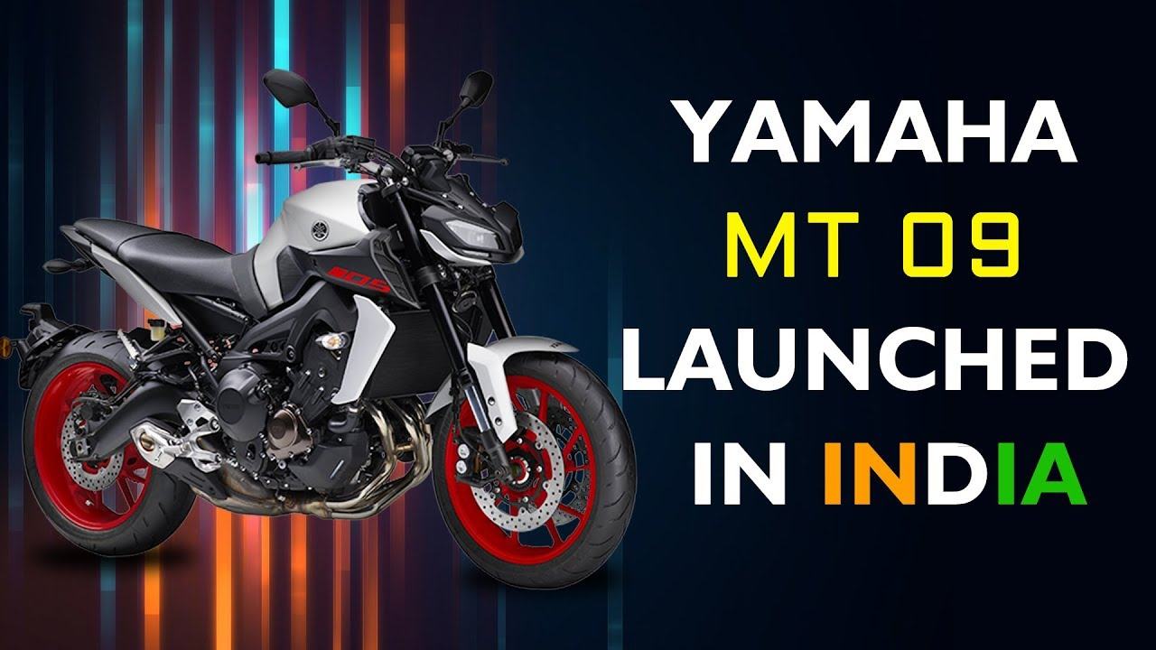 2019 Yamaha MT-09 launched in India- Specs, Features, Image
