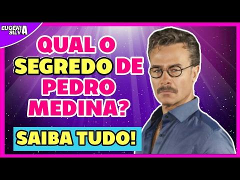 🎬 O Segredo de Pedro Medina | Saiba Tudo | por Eugênia Silva