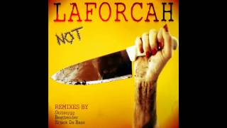 Laforcah - Not Dancing