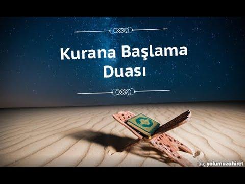 Kur'an Okumaya Başlarken Okunacak Dua