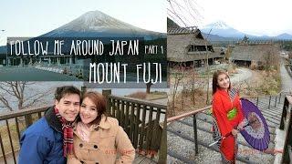 Follow Me Around JAPAN- Mount Fuji (Yamanakako 山中湖村)