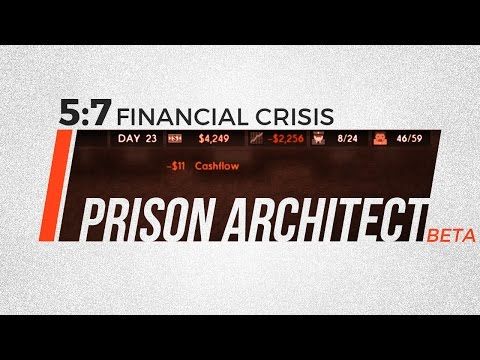 "⁞ Prison Architect ⁞ Season 5 Part 7 ""Financial Crisis"" - Update 11 Beta"