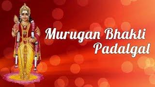 Murugan Bhakti Padalgal | Thaipusam 2019 Special | Murugan Songs | Tamil Bhakthi Songs