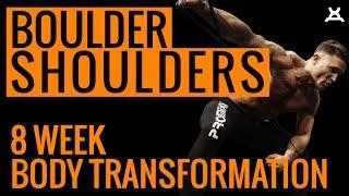 BIG SHOULDERS WORKOUT | 8 Week Body Transformation