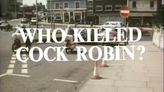 Crown Court - Who Killed Cock Robin? (1975)