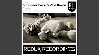 Crying (Vlad Seven Mix)