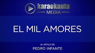 Karaokanta - Pedro Infante - El mil amores