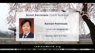Great Decisions: Korean Peninsula