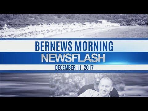 Bernews Morning Newsflash For Monday December 11, 2017