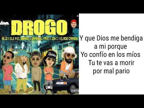 Drogo - Jon Z⛤Ñejo⛤Jamby El Javo⛤Eladio Carrión⛤Ele A El Dominio (Letra)