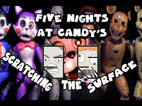 Five Nights at Candy's | Scratching The Surface