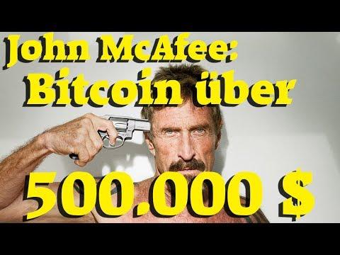 John McAfee: Bitcoin in 3 Jahren über 500.000$ oder ich esse meinen Penis!