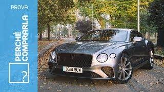 Bentley Continental GT (2018) | Perché comprarla... e perché no