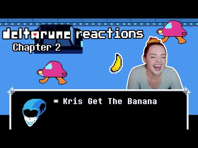 KRIS GET THE BANANA | Deltarune Ch 2 Reaction Highlight
